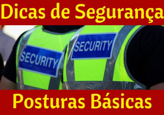 Dicas de Segurança nas Posturas Básicas