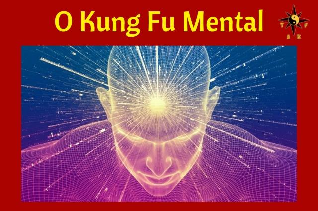 O Kung Fu Mental