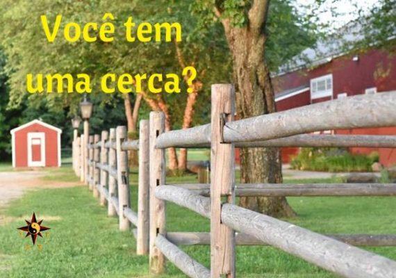 Você tem uma cerca?