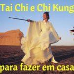 Tai Chi e Chi Kung para fazer em casa